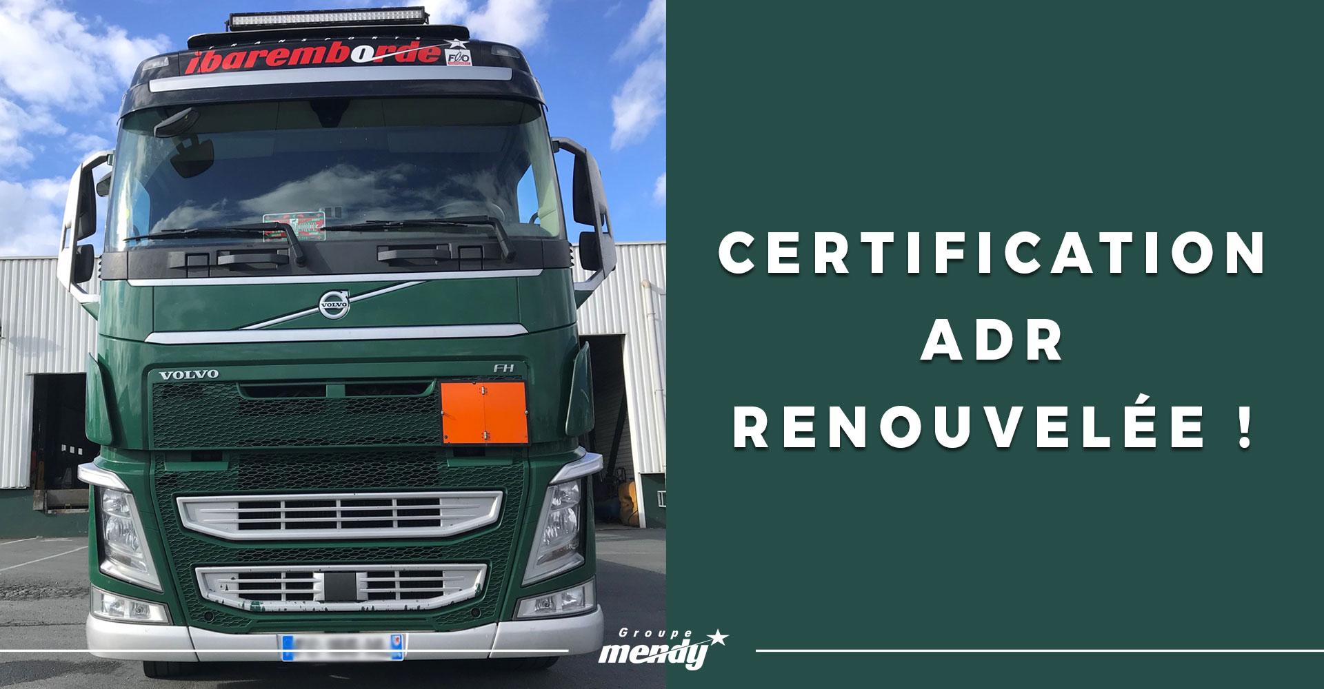 Certification ADR renouvelée pour les Transports Ibaremborde